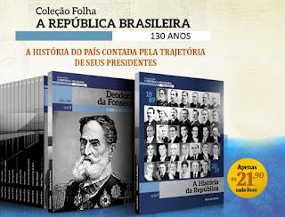 """Compre e colecione a """"Coleção Folha A República Brasileira"""" na Banca Vanildo"""