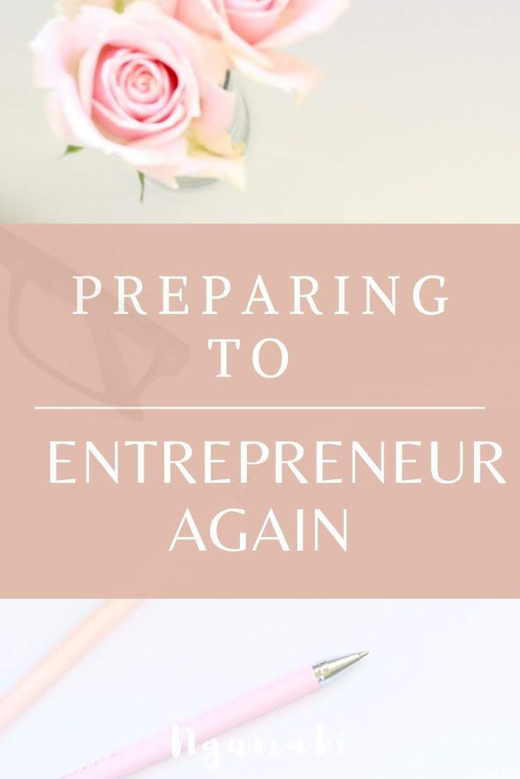 Preparing To Entrepreneur - Again