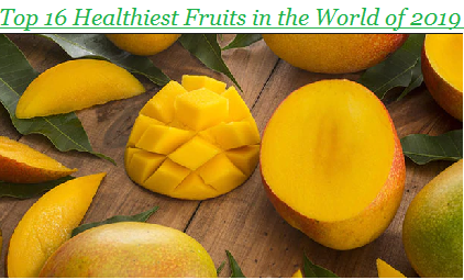 Top 16 Healthiest Fruits in the World