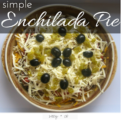 simple enchilada pie