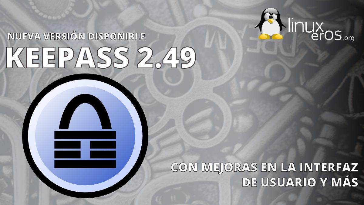KeePass 2.49, con mejoras en la interfaz de usuario y más
