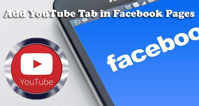 how to add youtube tab in facebook pages