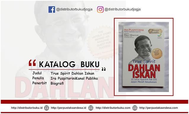 True Spirit Dahlan Iskan