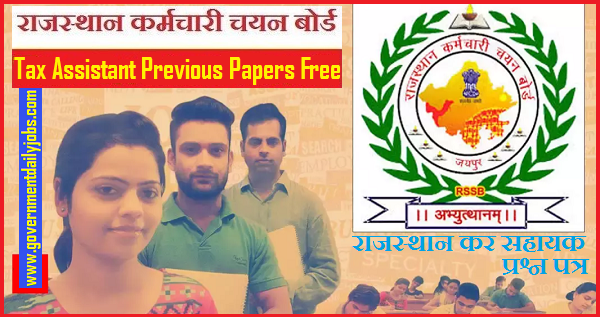 Rajasthan Tax Assistant Previous Question Papers Free