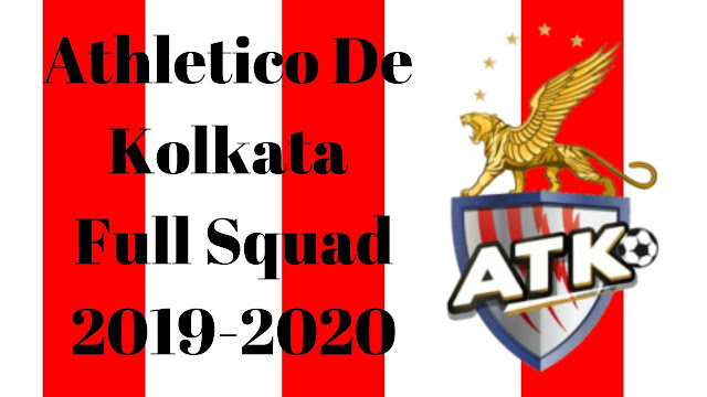 Athletico De Kolkata Full Team Squad Details for 2019-2020