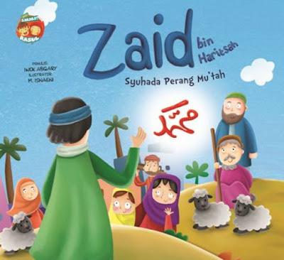 Zaid bin Haritsah Sahabat Nabi yang Namanya Diabadikan Dalam Al-Quran