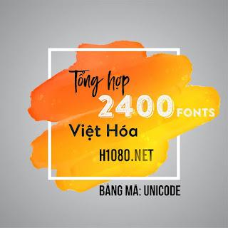 H1080-Tong-hop-hon-2400-font-viet-hoa
