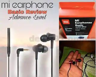 Mi Earphone basic Review. ADVANCE LEVEL.