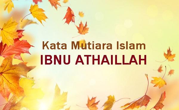 kumpulan kata kata mutiara islam ibnu athaillah