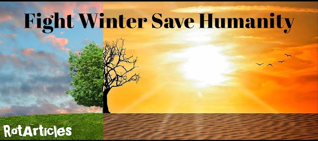 Fight Winter Save Humanity | The Alarming Globe