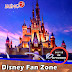 DISNEY FAN ZONE