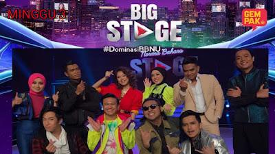 Live Streaming Big Stage 2020 Minggu 3