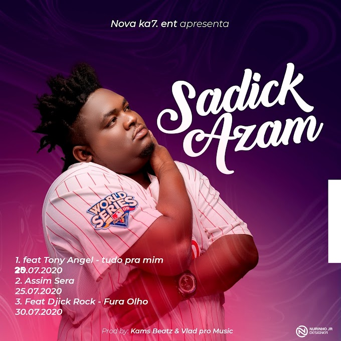 DOWNLOAD MP3 : Sadick Azam - Assim Será [2021]