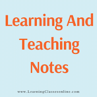 Learning and Teaching Notes download free PDF in English Medium and Language for B.Ed, b ed, bed, b-ed, 1st, 2nd,3rd, 4th, 5th, 6th, first, second, third, fourth, fifth, sixth semester year student teachers teaching