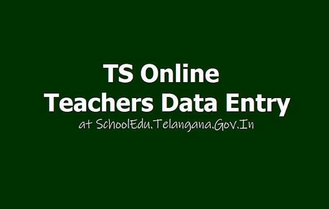 TS Online Teachers Data Entry: How To Edit, Update at SchoolEdu.Telangana.Gov.In Website