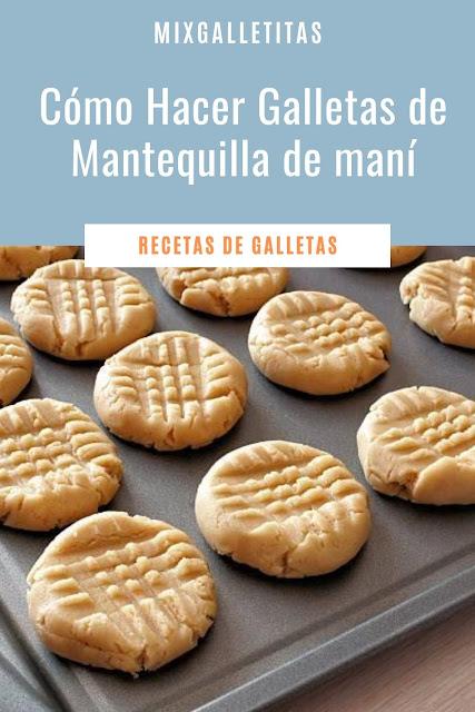 Cómo hacer galletas de mantequilla  de maní