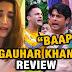 Big Fight : Gauhar Khan reacts over Asim Riyaz abusing Siddharth's father in Bigg Boss 13