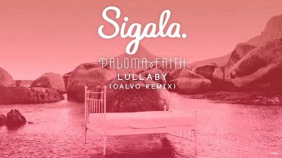 Sigala , Paloma Faith - Lullaby (Calvo #Remix)(#Official #Audio)
