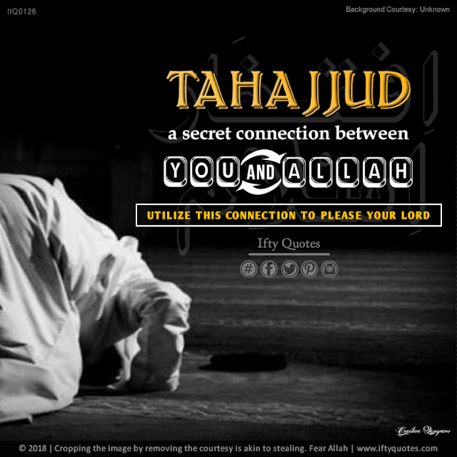 Ifty Quotes | Tahajjud a secret connection between you and Allah | Iftikhar Islam