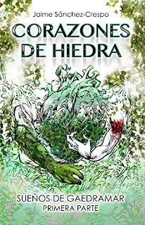 Corazones de Hiedra, Sueños de Gaedramar 1 - Jaime Sánchez-Crespo