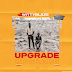 "[Music] Wittyblaze - ""Upgrade"""