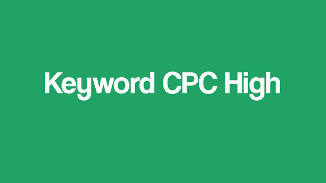 Daftar high cpc keyword