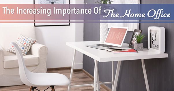 The Increasing Importance of The Home Office