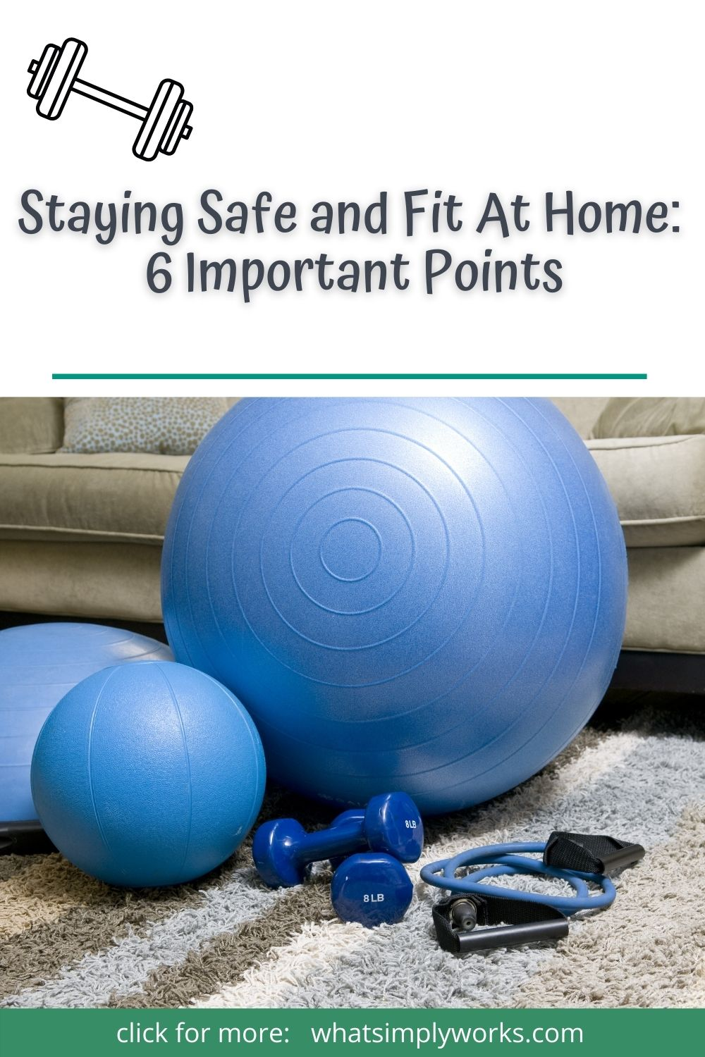 Staying Safe and Fit At Home: 6 Important Points