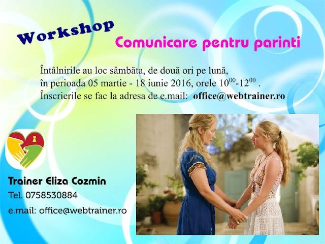 """Martie – iunie 2016 workshop-urile """"Comunicare pentru Părinți"""""""