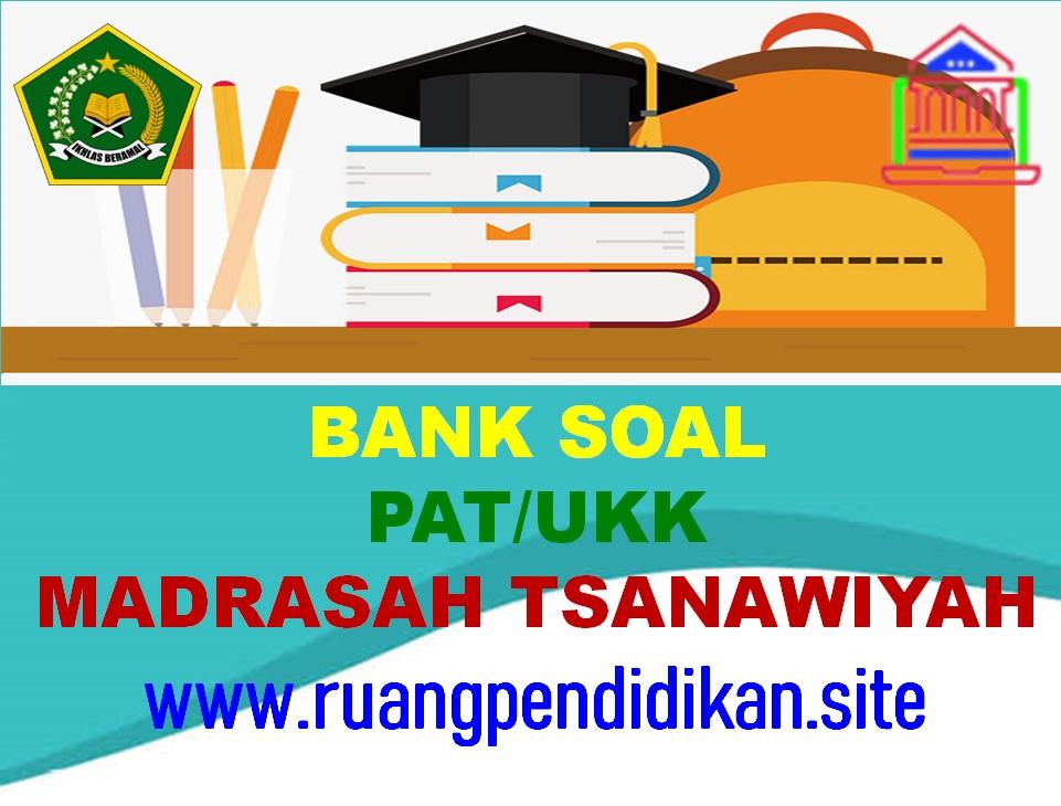 Bank Soal Dan Kunci Jawaban PAT