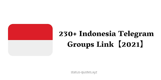 230+ Indonesia Telegram Groups Link【2021】