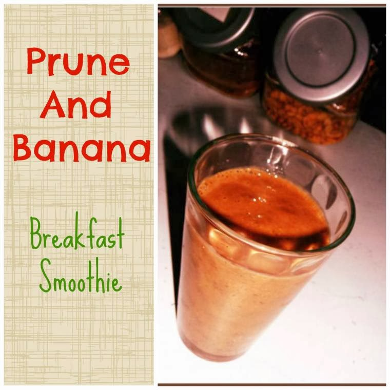 Prune And Banana Breakfast Smoothie