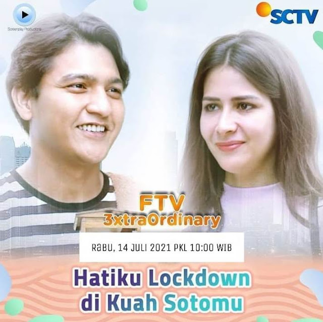 Daftar Nama Pemain FTV Hatiku Lockdown Di Kuah Sotomu SCTV Lengkap