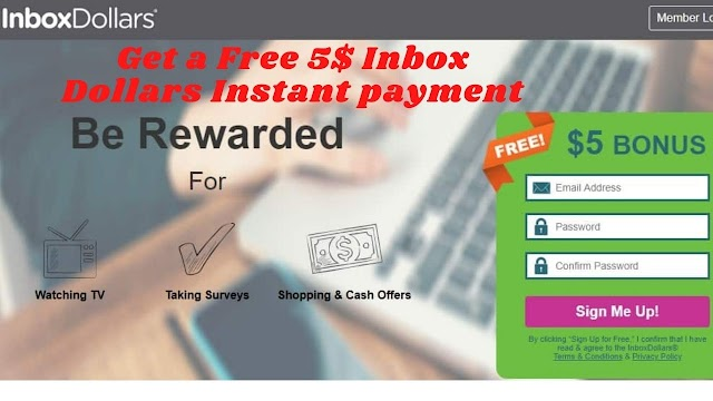 Get a Free 5$ Inbox Dollars Instant payment