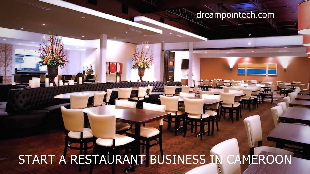 Cost and How to Start a Restaurant Business in Cameroon