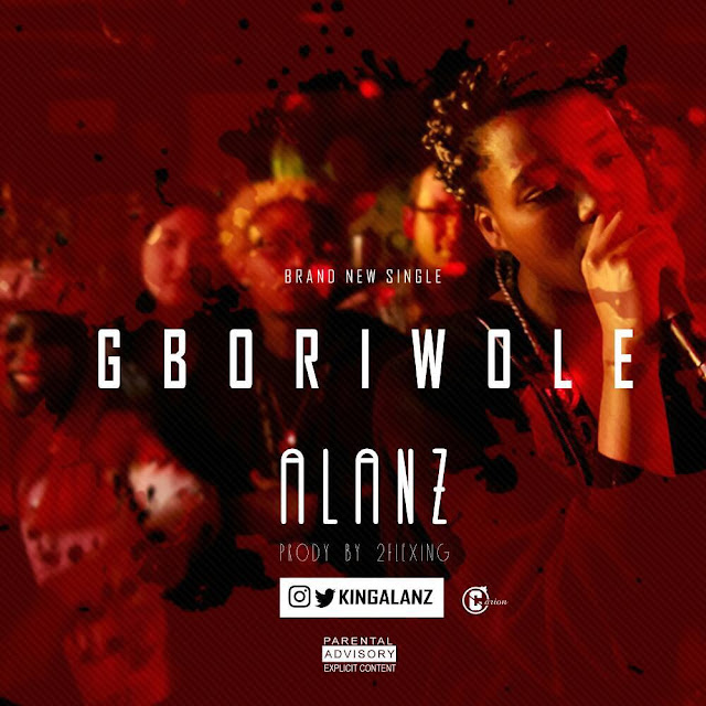 Alanz – Gboriwole - mp3made.com.ng