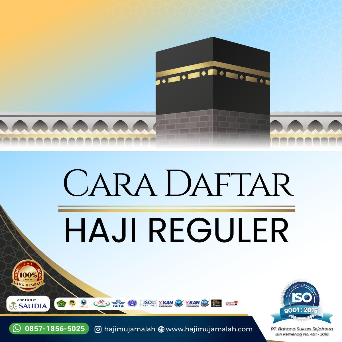 Cara Mendaftar Haji Reguler Lengkap dengan Persyaratannya