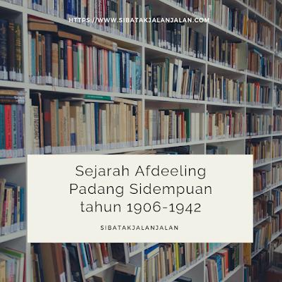 sejarah afdeeling padang sidempoean pada tahun 1906 1942