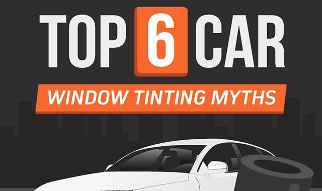 Top 6 Car Window Tinting Myths #infographic