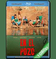EN EL POZO (2019) 1080P HD MKV ESPAÑOL LATINO