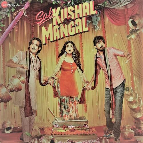 Zamana Badal Gaya Lyrics-Sab Kushal Mangal Hai