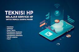 Materi Belajar Teknisi HP (Service HP) Untuk Pemula Sampai Mahir dari A-Z