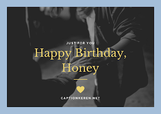 ucapan ulang tahun utk pacar romantis bahasa inggris