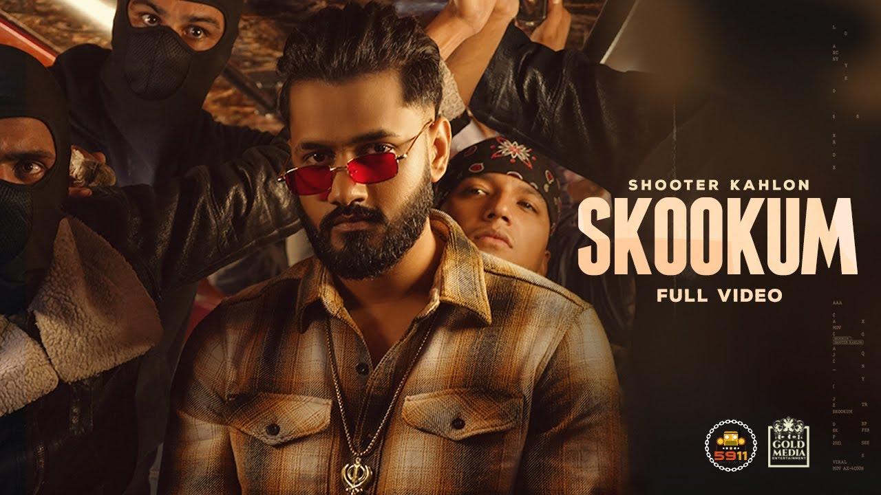 Skookum Lyrics Shooter Kahlon Punjabi song