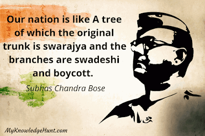 Independence Day quotes | Subhas Chandra Bose Quotes