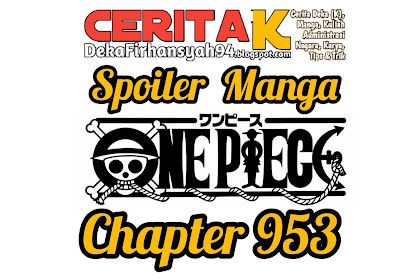Spoiler Manga One Piece Chapter 953