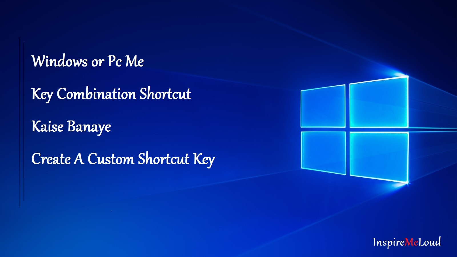 Shortcut Keys Kaise Banaye