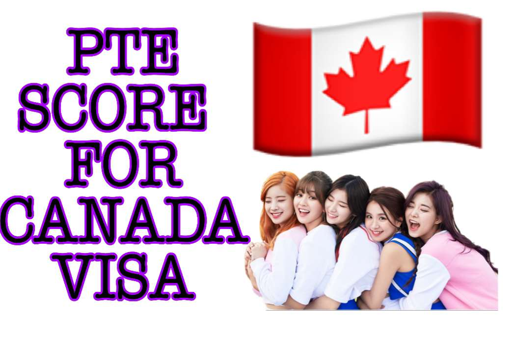 How much pte score required for Canada visa