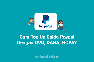 Cara Top Up Saldo PayPal dengan Dompet Digital