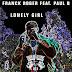 Franck Roger & Paul B - Lonely Girl (Original Mix)
